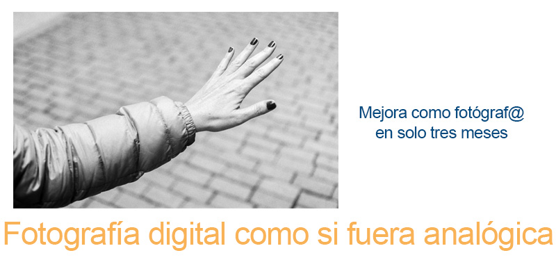 Fotografía digital como si fuera analógica